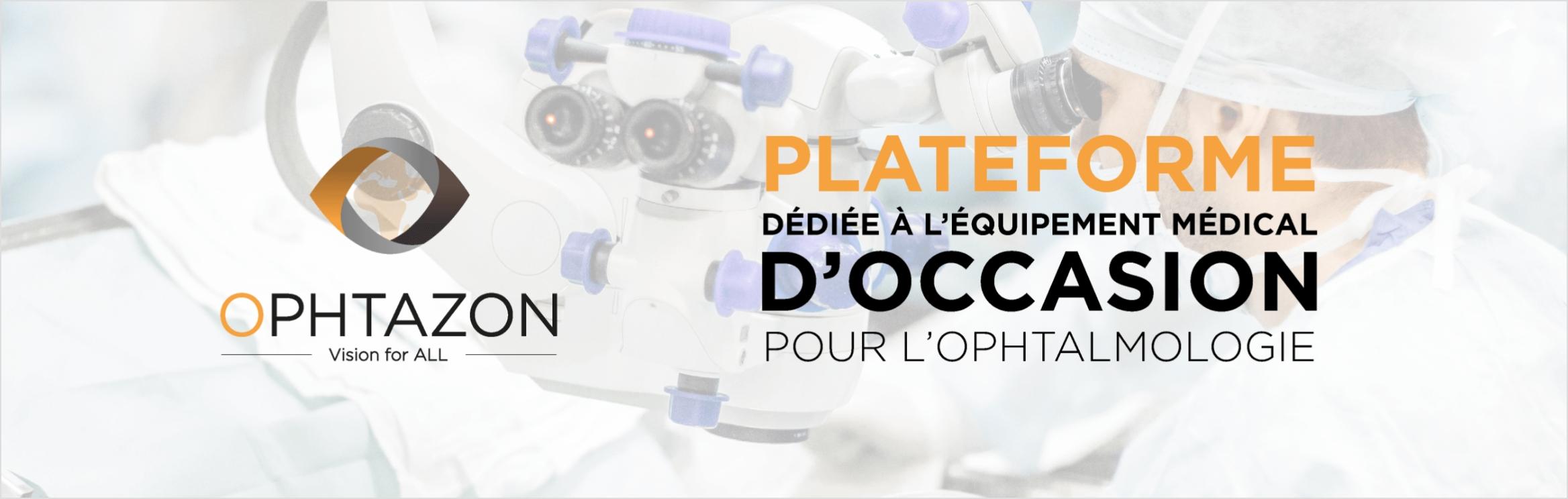 Plateforme dédiée à l'équipement médical d'occasion pour l'ophtalmologie