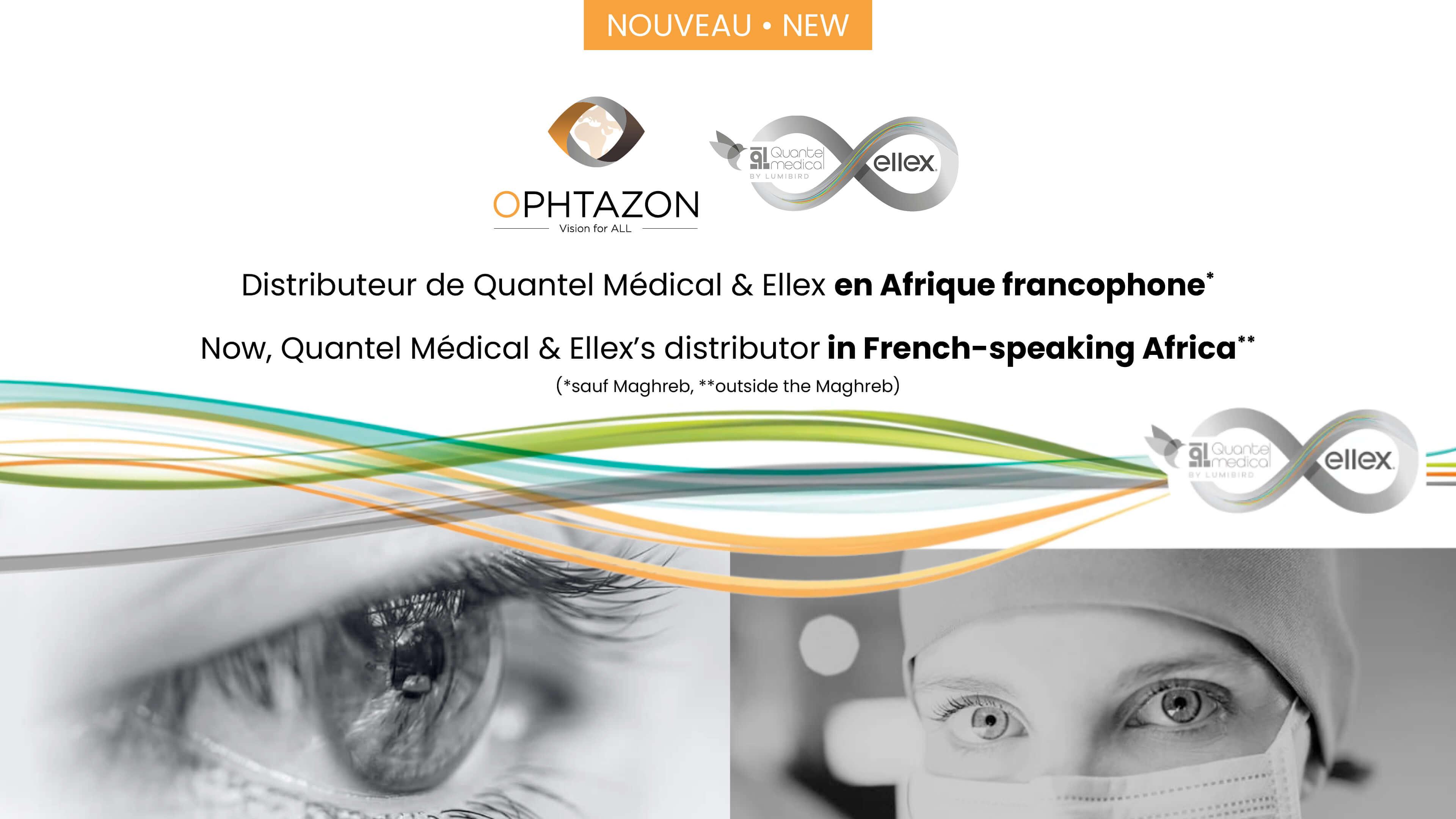 OPHTAZON, distributeur de QUANTEL médical et ELLEX