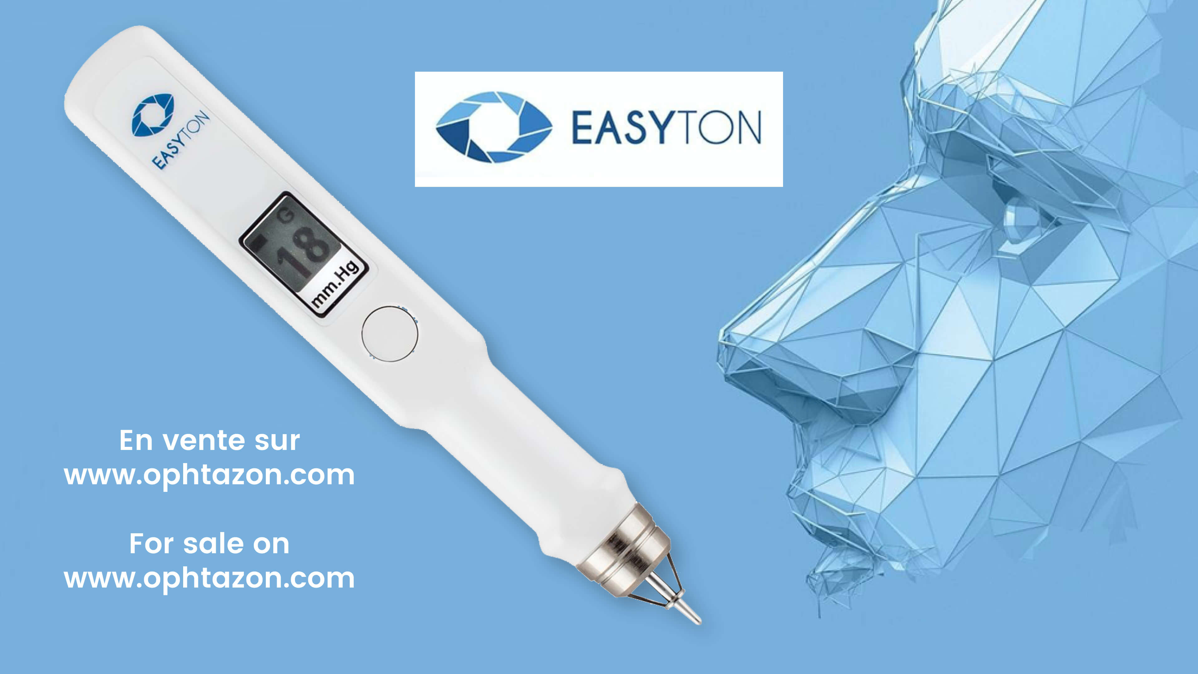 EASYTON - Le nouveau tonomètre, en vente sur OPHTAZON