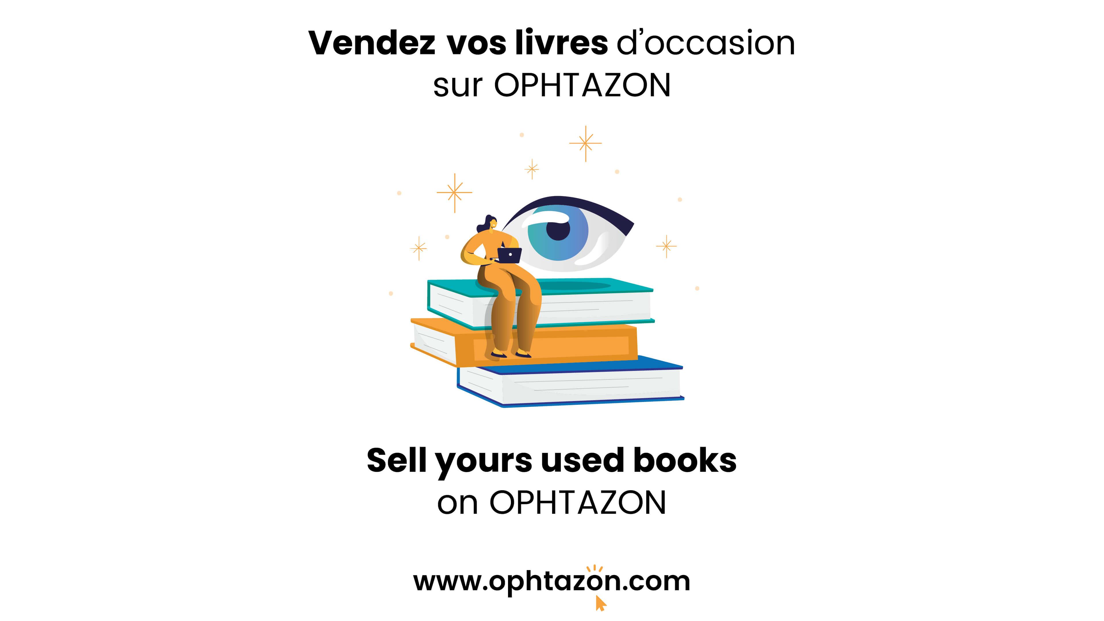 Vendez vos livres d'occasion sur OPHTAZON