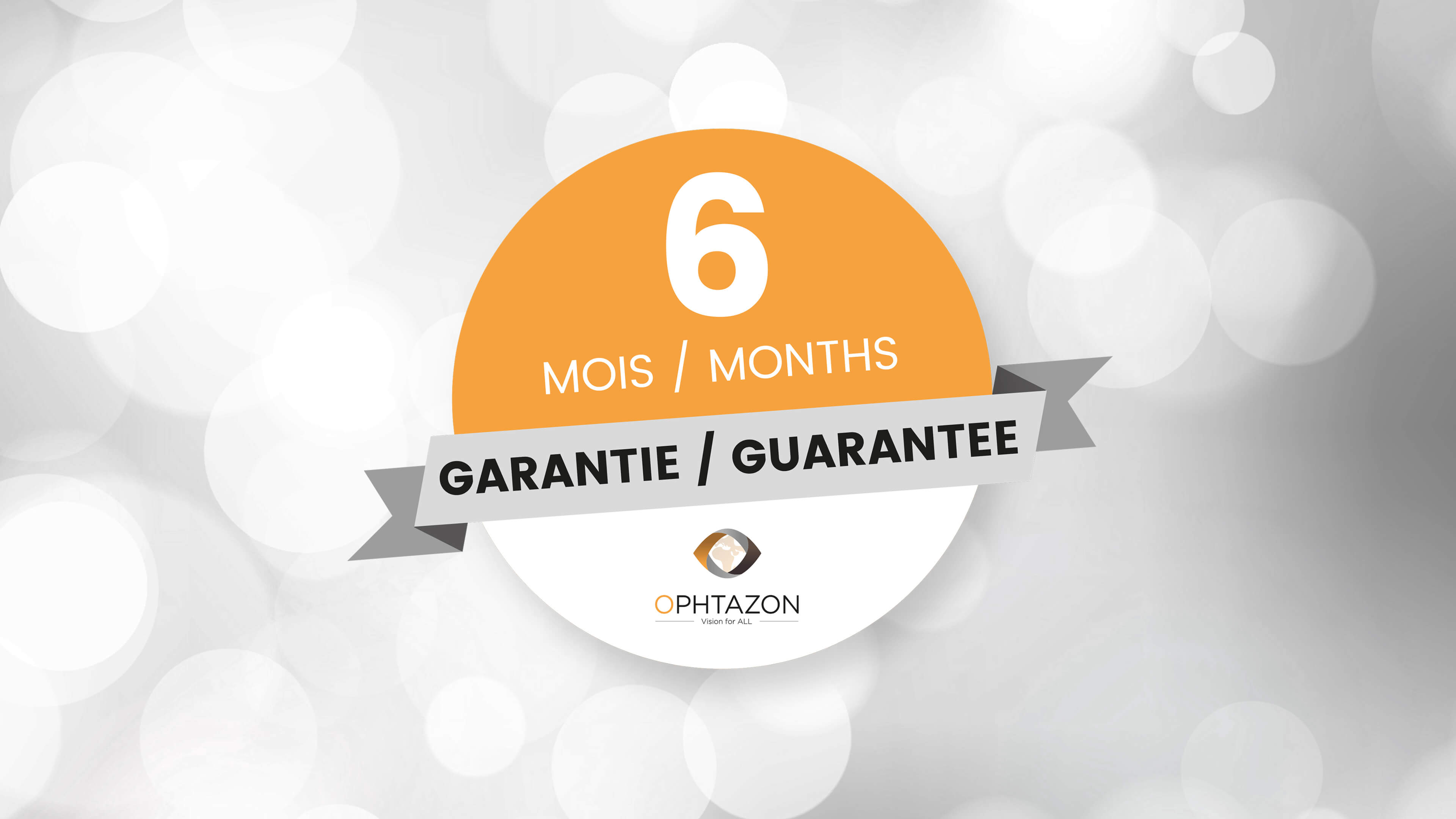 La garantie OPHTAZON - OPHTAZON guarantee