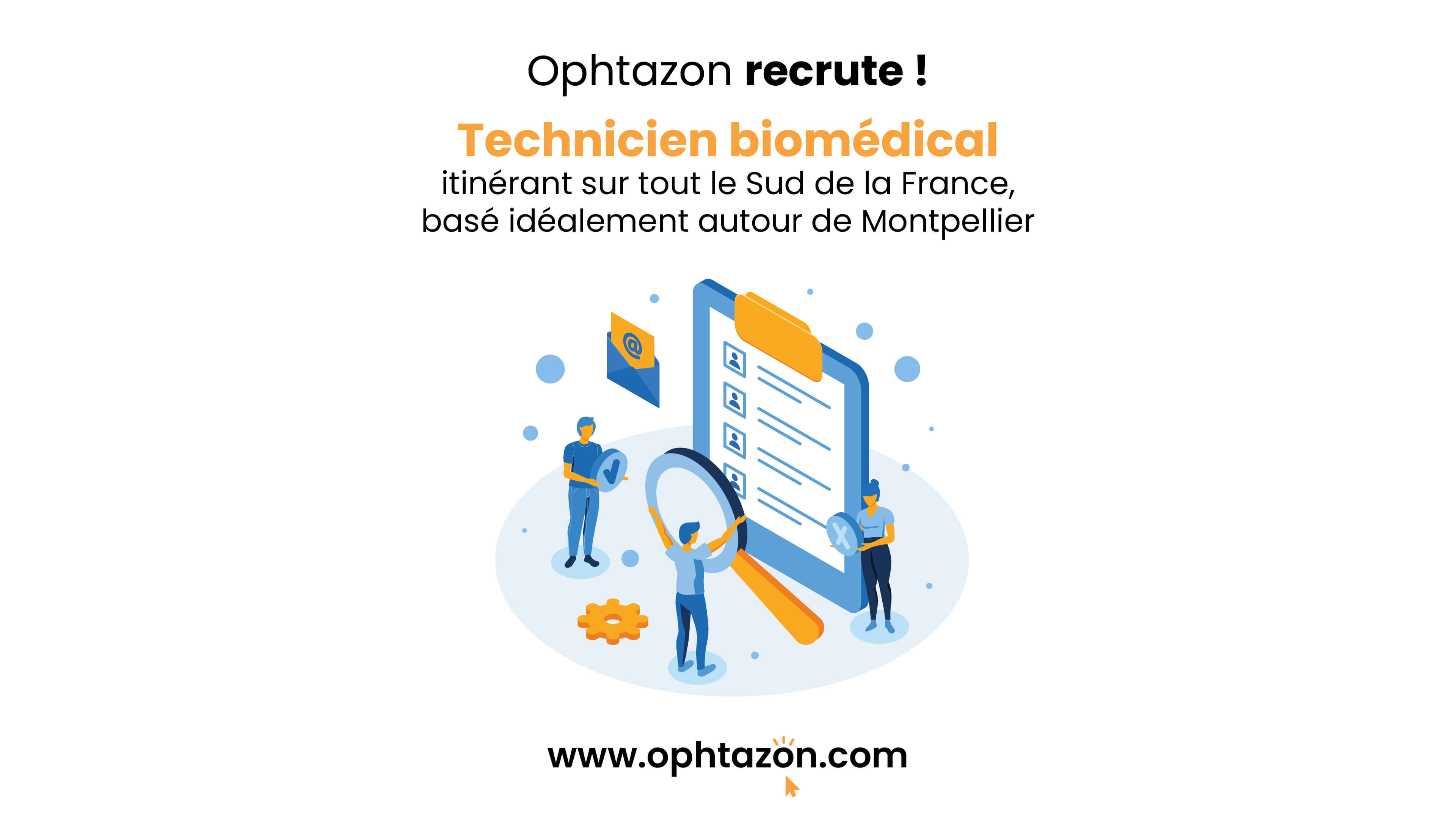Ophtazon recrute !